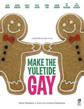 Make the Yuletide Gay - 11 x 17 Movie Poster - Style A