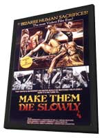 Make Them Die Slowly - 11 x 17 Movie Poster - Style A - in Deluxe Wood Frame