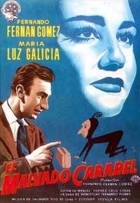Malvado Carabel, El - 11 x 17 Movie Poster - Spanish Style B