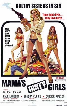 Mama's Dirty Girls - 11 x 17 Movie Poster - Style A