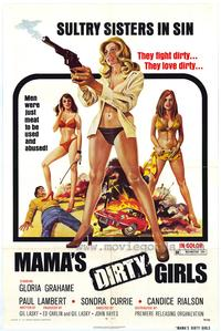 Mama's Dirty Girls - 43 x 62 Movie Poster - Bus Shelter Style A