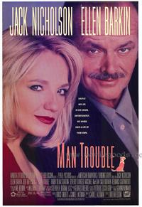 Man Trouble - 27 x 40 Movie Poster - Style A