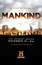 Mankind the Story of All of Us (TV) - 11 x 17 TV Poster - Style A
