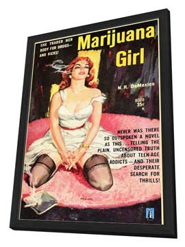 Marijuana Girl - 11 x 17 Movie Poster - Style A - in Deluxe Wood Frame