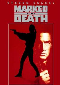 Marked for Death - 27 x 40 Movie Poster - Style B