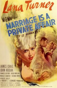 Marriage is a Private Affair - 11 x 17 Movie Poster - Style A