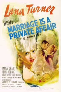 Marriage is a Private Affair - 11 x 17 Movie Poster - Style B