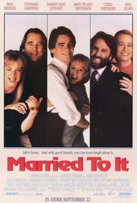 Married to It - 27 x 40 Movie Poster - Style A