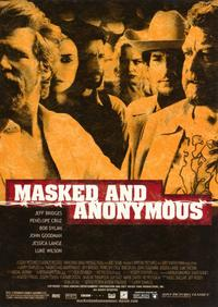 Masked and Anonymous - 11 x 17 Movie Poster - Style A