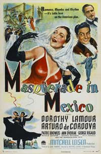Masquerade in Mexico - 27 x 40 Movie Poster - Style B