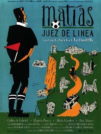 Mat�as, juez de l�nea - 11 x 17 Movie Poster - Spanish Style A