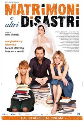 Matrimoni e altri disastri - 27 x 40 Movie Poster - Italian Style A