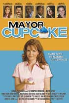 Mayor Cupcake - 11 x 17 Movie Poster - Style A