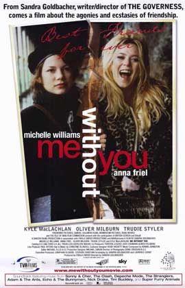 Me Without You - 11 x 17 Movie Poster - Style B