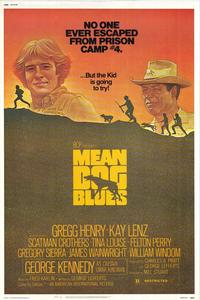Mean Dog Blues - 11 x 17 Movie Poster - Style A