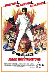Mean Johnny Barrows - 43 x 62 Movie Poster - Bus Shelter Style A