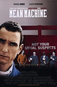 Mean Machine - 43 x 62 Movie Poster - Bus Shelter Style A