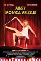 Meet Monica Velour - 43 x 62 Movie Poster - Bus Shelter Style A