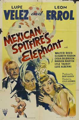 Mexican Spitfire's Elephant - 11 x 17 Movie Poster - Style A