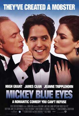 Mickey Blue Eyes - 11 x 17 Movie Poster - Style A