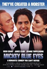 Mickey Blue Eyes - 27 x 40 Movie Poster - Style A