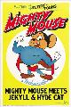 Mighty Mouse Meets Jekyll and Hyde Cat - 11 x 17 Movie Poster - Style A