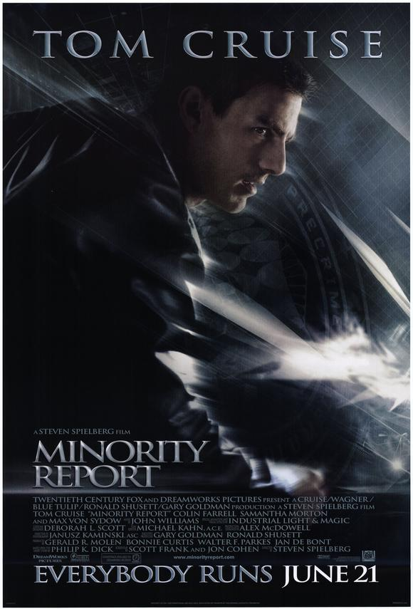 the minority report movie report The 2002 movie minority report was a long-planned collaboration between actor tom cruise and director steven spielberg based on philip k dick's short.
