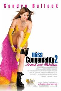 Miss Congeniality 2: Armed and Fabulous - 43 x 62 Movie Poster - Bus Shelter Style B