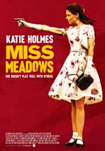 """Miss Meadows"" Movie Poster"