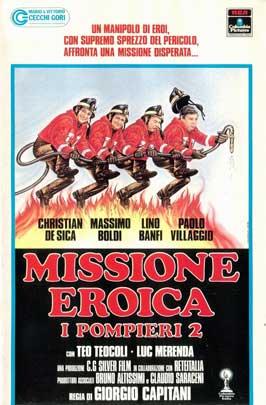 Missione eroica. I pompieri 2 - 11 x 17 Movie Poster - Italian Style A