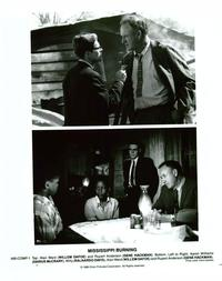Mississippi Burning - 8 x 10 B&W Photo #3