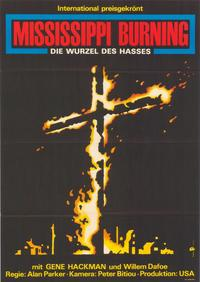 Mississippi Burning - 11 x 17 Movie Poster - German Style A