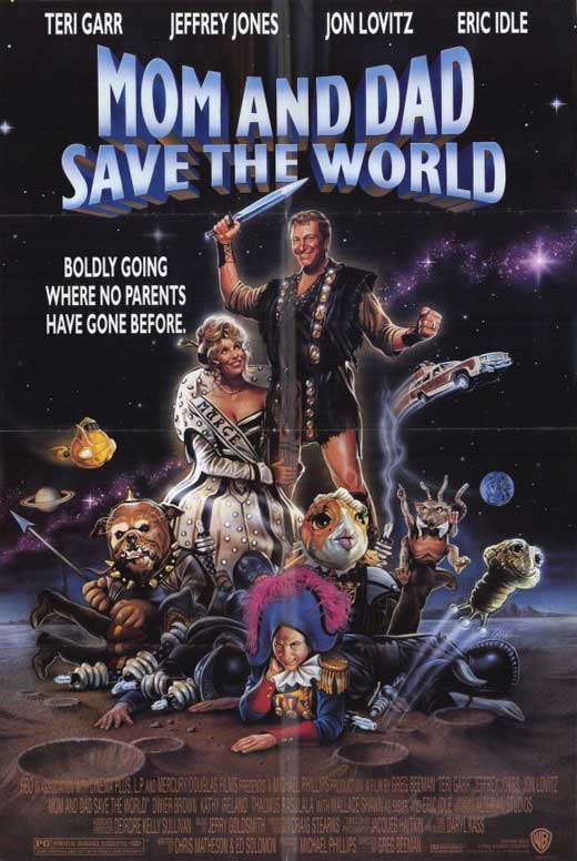 Mom And Dad Save The World (1992) - Guilty Pleasure