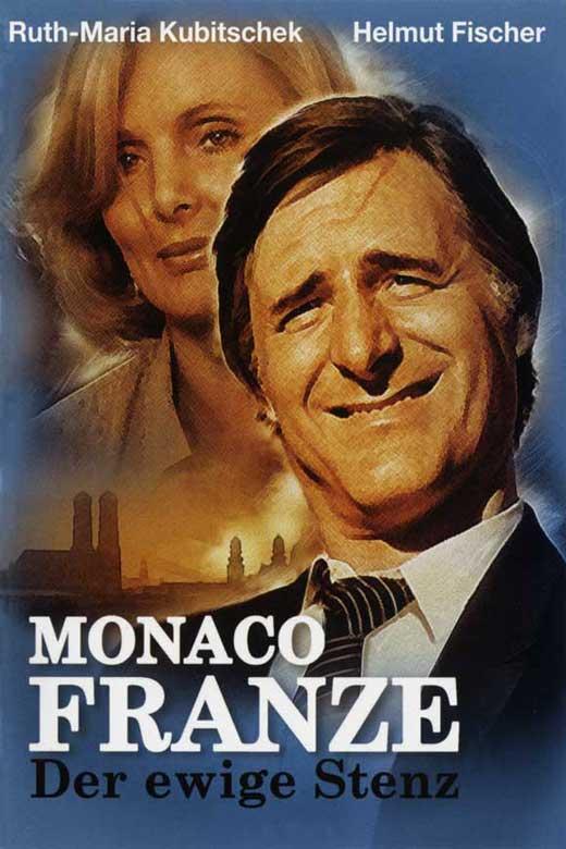 Monaco Franze – Der Ewige Stenz