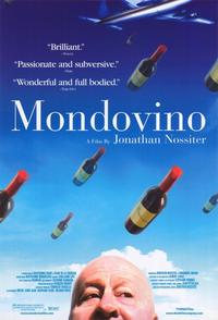 Mondovino - 43 x 62 Movie Poster - Bus Shelter Style A