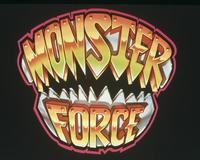 Monster Force - 8 x 10 Color Photo #2
