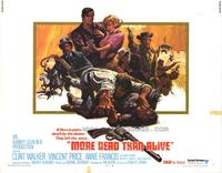 More Dead Than Alive - 11 x 14 Movie Poster - Style B