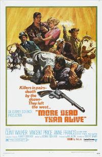 More Dead Than Alive - 43 x 62 Movie Poster - Bus Shelter Style A