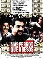 More Dogs Than Bones - 11 x 17 Movie Poster - Spanish Style A
