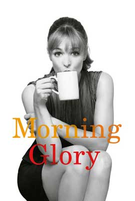 Morning Glory - 27 x 40 Movie Poster - Style B