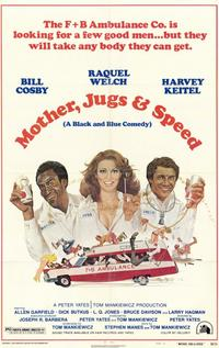 Mother, Jugs and Speed - 11 x 17 Movie Poster - Style A