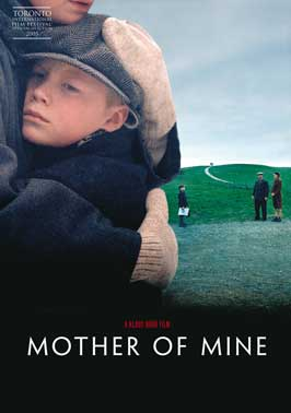 Mother of Mine - 11 x 17 Movie Poster - UK Style A