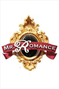 Mr. Romance - 11 x 17 Movie Poster - Style A