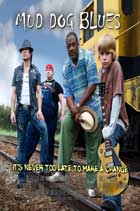 Mud Dog Blues - 43 x 62 Movie Poster - Bus Shelter Style A