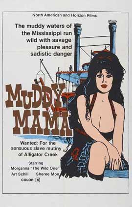 Muddy Mama - 11 x 17 Movie Poster - Style B
