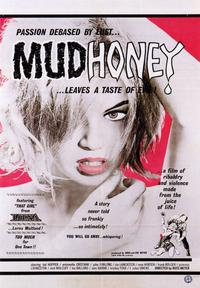 Mudhoney - 43 x 62 Movie Poster - Bus Shelter Style A