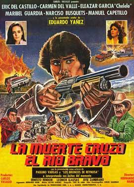 La Muerte cruzo el rio Bravo - 11 x 17 Movie Poster - Spanish Style A