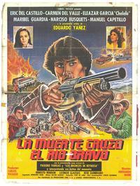 La Muerte cruzo el rio Bravo - 27 x 40 Movie Poster - Spanish Style A