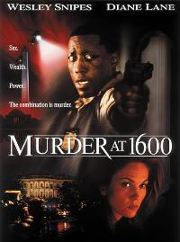 Murder at 1600 - 11 x 17 Movie Poster - Style B