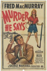 Murder, He Says - 43 x 62 Movie Poster - Bus Shelter Style A